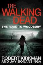 Walking Dead: The Road to Woodbury - Jay Bonansinga (ISBN 9780330541367)