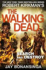 Walking Dead: Search and Destroy - Jay Bonansinga (ISBN 9781447275787)