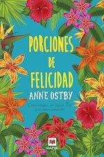 Porciones de Felicidad - Anne Ostby (ISBN 9788416690930)
