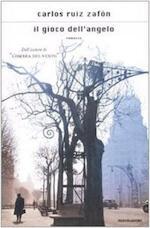 Il gioco dell'angelo - Carlos Ruiz Zafón (ISBN 9788804583356)
