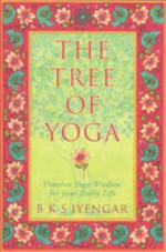 The Tree of Yoga - B. K. S. Iyengar (ISBN 9780007106998)