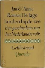De lage landen bij de zee - J. Romein, A. (ISBN 9789021420295)