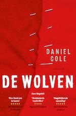 De wolven - Daniel Cole (ISBN 9789024576036)