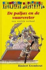 De paljas en de vuurvreter - Rindert Kromhout, Jan Jutte (ISBN 9789085161738)