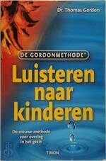 Luisteren naar kinderen - T. Gordon (ISBN 9789043905732)