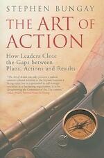 The Art of Action - Stephen Bungay (ISBN 9781857885590)