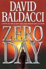Zero Day - David Baldacci (ISBN 9781455510054)