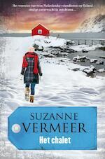 Het chalet - Suzanne Vermeer (ISBN 9789400501980)