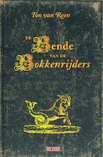 De bende van de Bokkenrijders - Ton van Reen (ISBN 9789044511352)