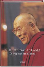 De weg naar het nirwana - Z.H. de Dalai Lama (ISBN 9789020961959)