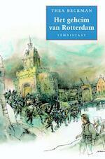 Het geheim van Rotterdam - Thea Beckman (ISBN 9789056376895)