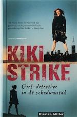KIKI STRIKE - M. Miller (ISBN 9789060056233)