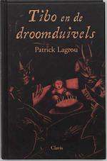 Tibo en de droomduivels - P. Lagrou (ISBN 9789068228090)