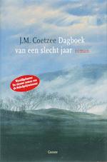 Dagboek van een slecht jaar - John Maxwell Coetzee (ISBN 9789059361690)