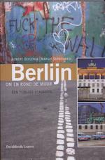 Berlijn om en rond de muur - Robert Declerck, Margit Sarbogardi (ISBN 9789058266484)