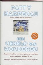 Een wereld van wonderen - Patty Harpenau (ISBN 9789061128137)