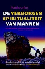 De verborgen spiritualiteit van mannen - M. Fox (ISBN 9789069638577)