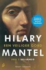 Gelijkheid Deel 2 Een veiliger oord - Hilary Mantel (ISBN 9789056724788)
