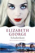 Het Fluistereiland 3 : Schaduwkant - Elizabeth George (ISBN 9789022999820)