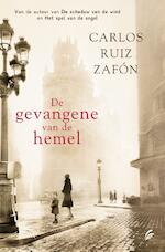 De gevangene van de hemel - Carlos Ruiz Zafón (ISBN 9789056724894)