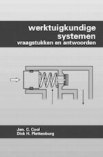 Werktuigkundige systemen Vraagstukken en antwoorden - J.C. Cool, D.H. Plettenburg (ISBN 9789040712906)