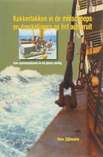 Kakkerlakken in de midscheeps en drenkelingen op het achteruit - H. Zijlman (ISBN 9789060130995)