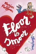 Floor is smoor - Marjon Hoffman (ISBN 9789021674261)
