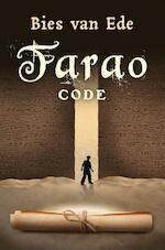 Farao code - Bies van Ede (ISBN 9789025112462)