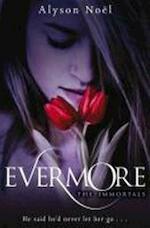 The Immortals: Evermore - Alyson Noël (ISBN 9780330512855)