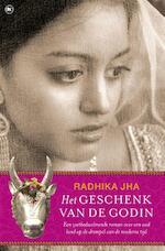 Het geschenk van de godin - Radhika Jha (ISBN 9789044332148)
