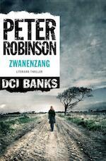Zwanenzang - Peter Robinson (ISBN 9789044966800)