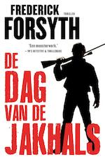 De dag van de Jakhals - Frederick Forsyth (ISBN 9789044965735)