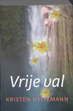 Vrije val - Kristen Heitzmann (ISBN 9789085202134)