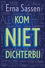 Kom niet dichterbij - Erna Sassen (ISBN 9789025865467)