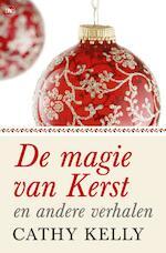 De magie van kerst - Cathy Kelly (ISBN 9789044337303)