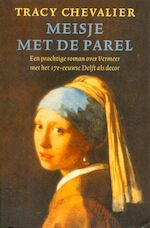 Meisje met de parel - Tracy Chevalier (ISBN 9789041761064)