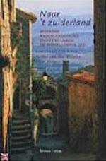 Naar 't zuiderland - Stefan van den Bossche, Koen Vergeer (ISBN 9789045011837)