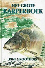 Het grote karperboek - R. Groothuis, Ron Groothuis (ISBN 9789024010325)