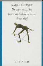 De neurotische persoonlijkheid van deze tijd - Karen Horney (ISBN 9789061312437)