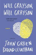 Will Grayson - John Green, David Levithan (ISBN 9789047703969)