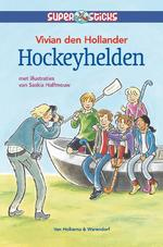 Hockeyhelden - Vivian den Hollander (ISBN 9789047508632)
