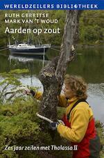 Aarden op zout - Ruth Gerritse, Mark van 't Woud, Mark van't Woud (ISBN 9789059610828)