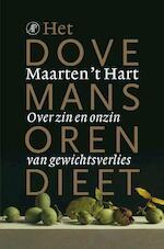 Het dovemansorendieet - Maarten 't Hart (ISBN 9789029586122)
