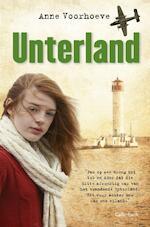 Unterland - Anne Charlotte Voorhoeve (ISBN 9789026607479)