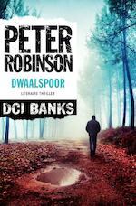 Dwaalspoor - Peter Robinson (ISBN 9789044969382)