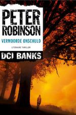 Vermoorde onschuld - Peter Robinson (ISBN 9789044966633)