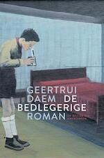 De bedlegerige - Geertrui Daem