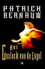 Het geslacht van de engel - Patrick Bernauw