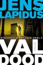 Val dood - Jens Lapidus (ISBN 9789044965872)
