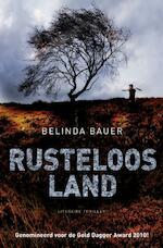 Rusteloos land - Belinda Bauer (ISBN 9789044964660)